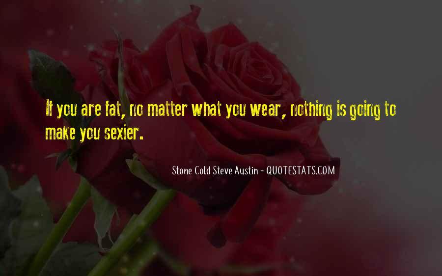 Stone Cold Steve Austin Quotes #1852031