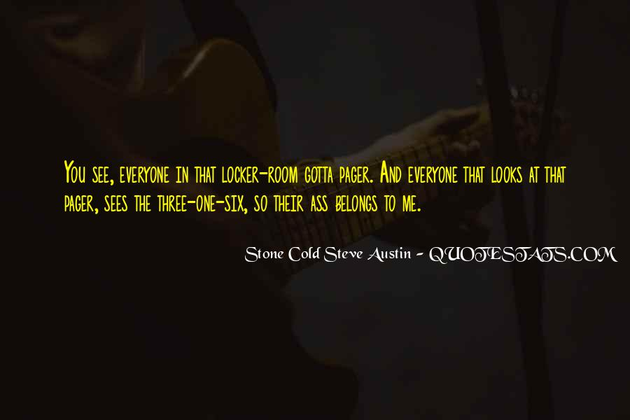 Stone Cold Steve Austin Quotes #679681