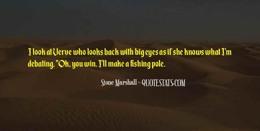 Stone Marshall Quotes #996083
