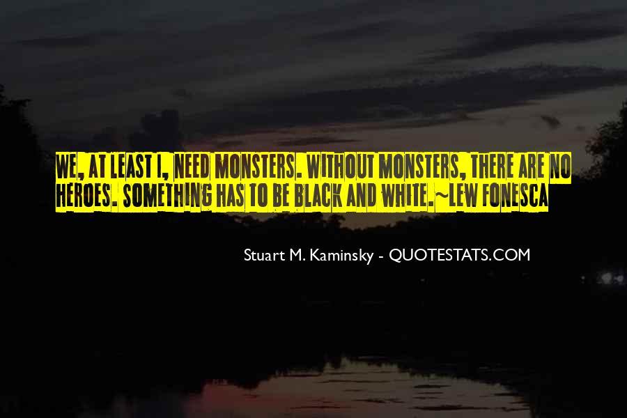 Stuart M. Kaminsky Quotes #711224