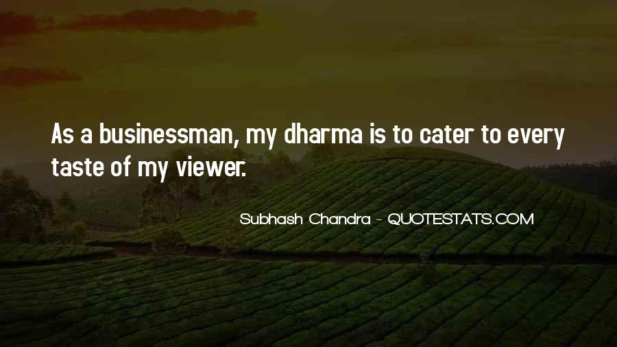 Subhash Chandra Quotes #1478571