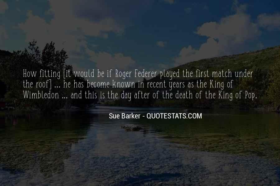 Sue Barker Quotes #1305278