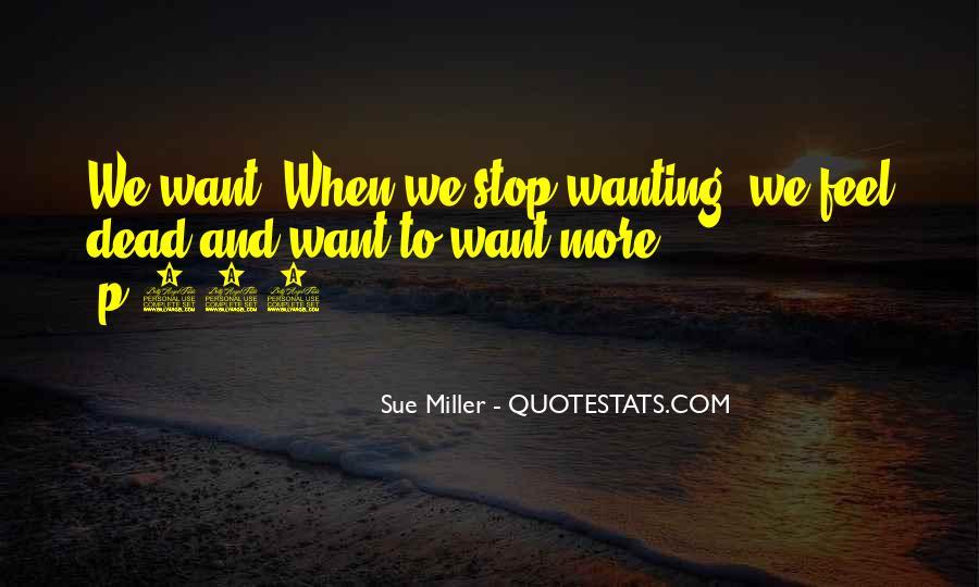 Sue Miller Quotes #1083530