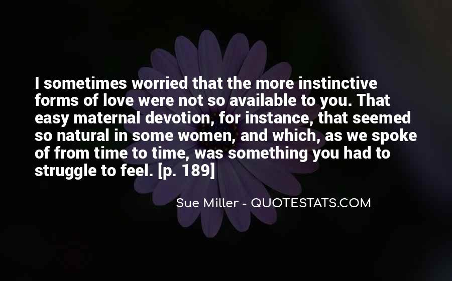 Sue Miller Quotes #1728867