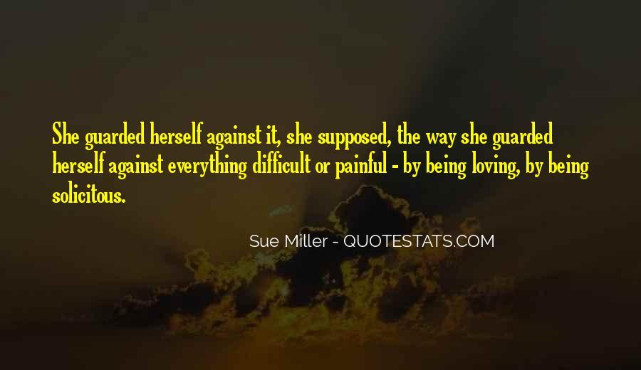 Sue Miller Quotes #1732590