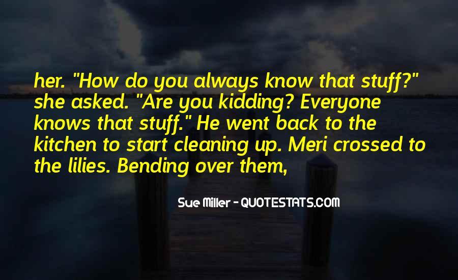 Sue Miller Quotes #1737102