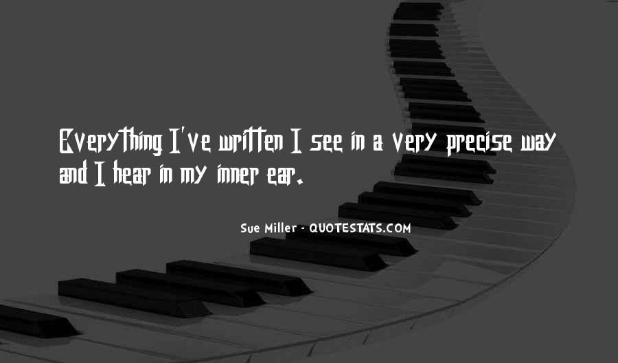 Sue Miller Quotes #217687