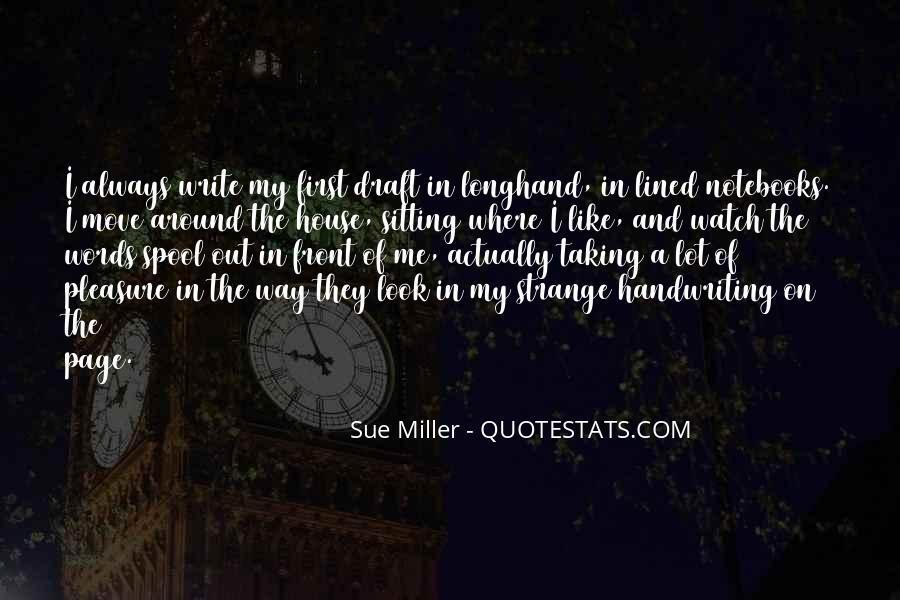Sue Miller Quotes #527119