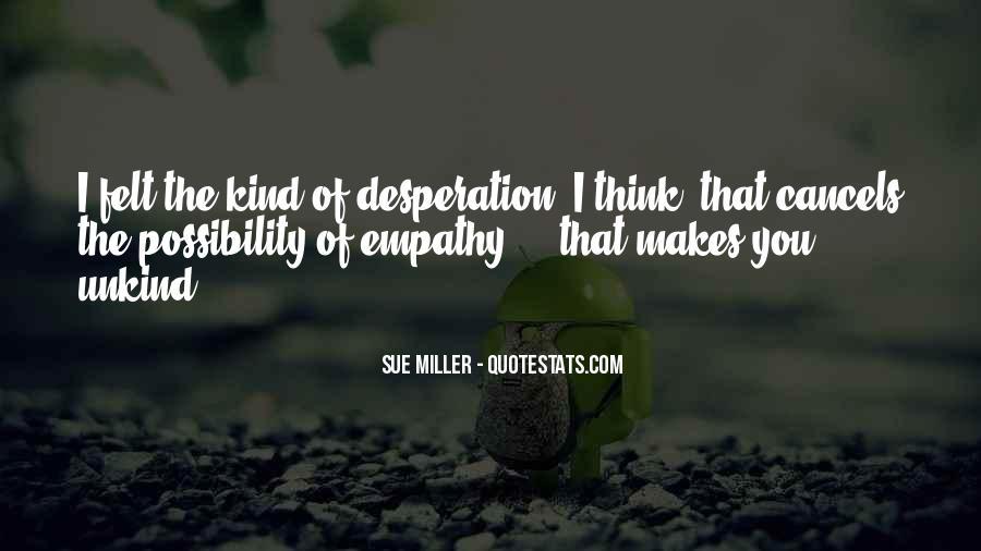 Sue Miller Quotes #722797