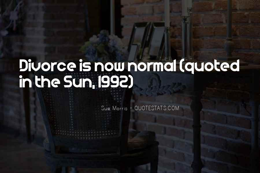 Sue Morris Quotes #612486