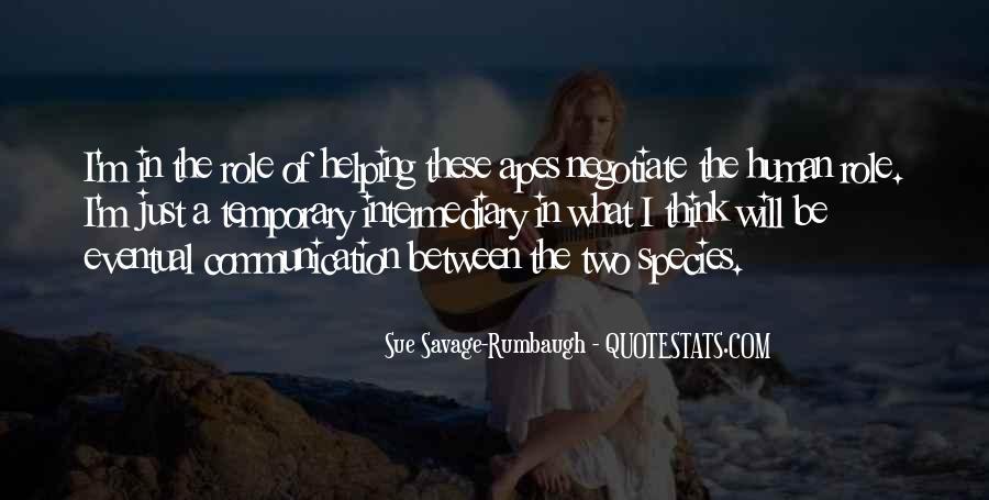 Sue Savage-Rumbaugh Quotes #1546567