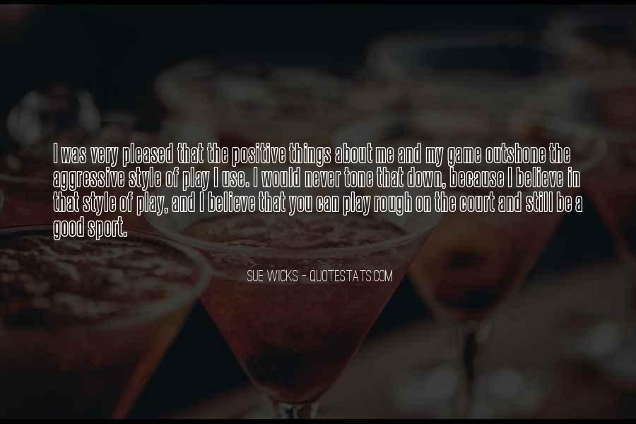Sue Wicks Quotes #118627