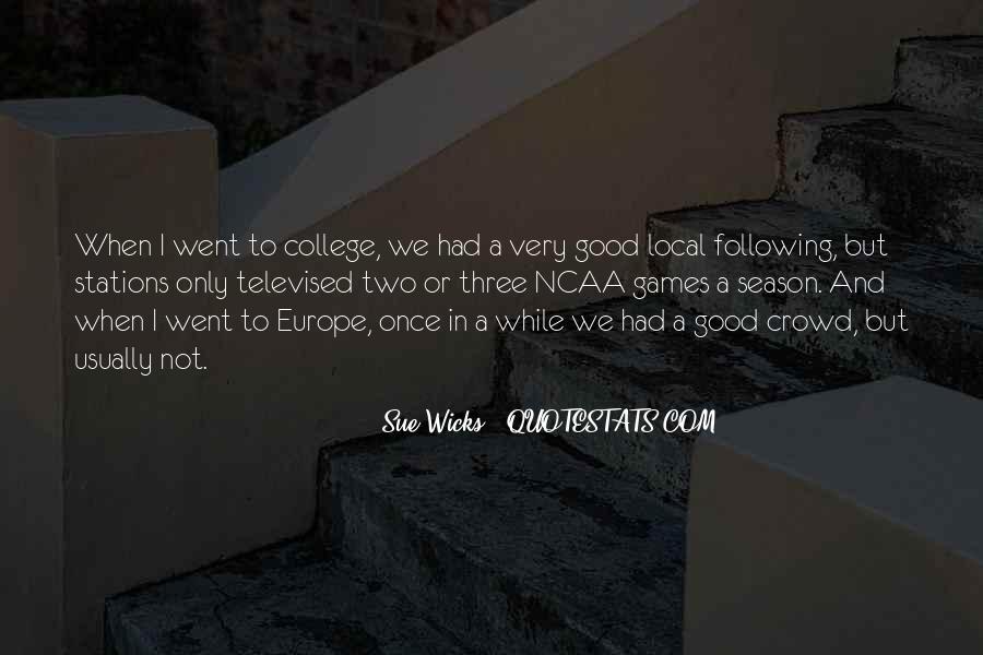 Sue Wicks Quotes #147573