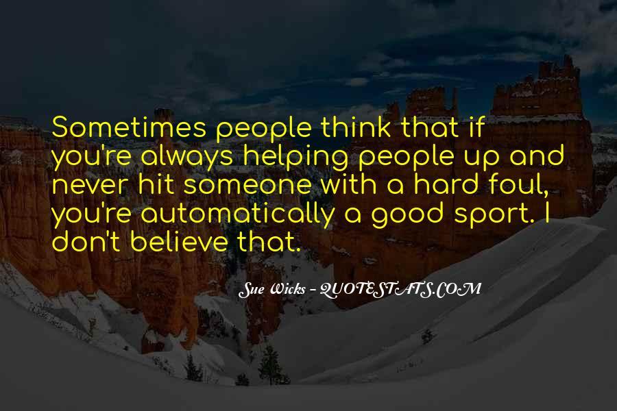 Sue Wicks Quotes #1584034