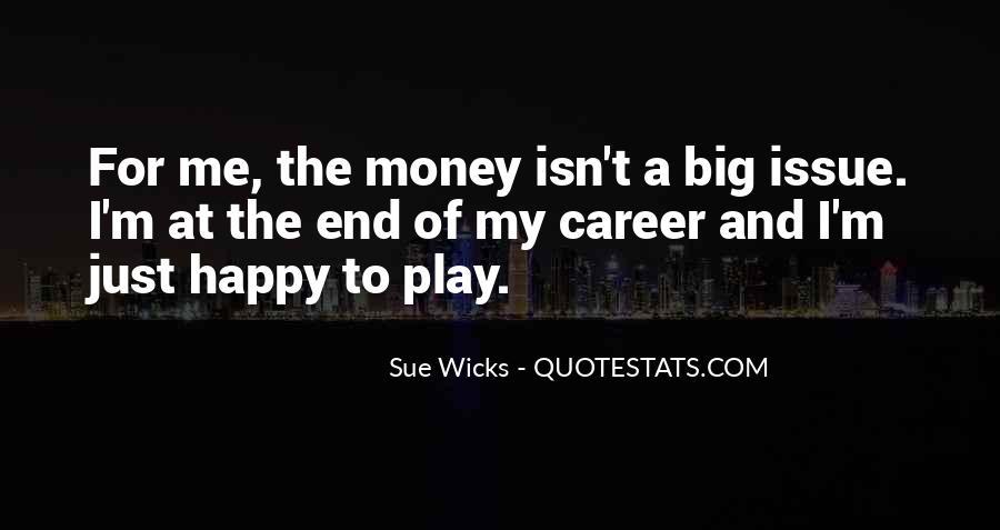 Sue Wicks Quotes #495941