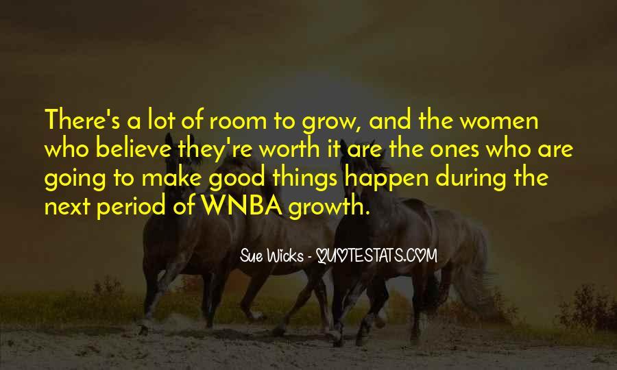 Sue Wicks Quotes #56238