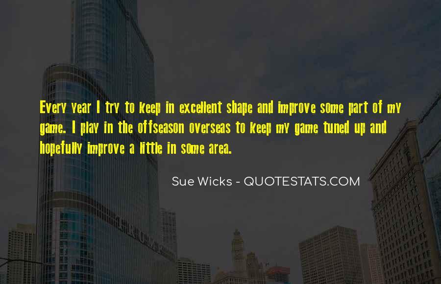 Sue Wicks Quotes #783308