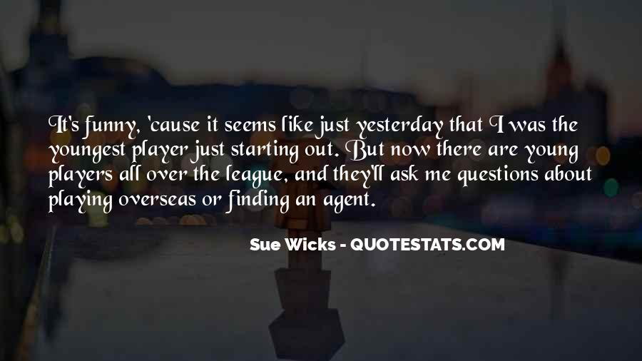 Sue Wicks Quotes #952327
