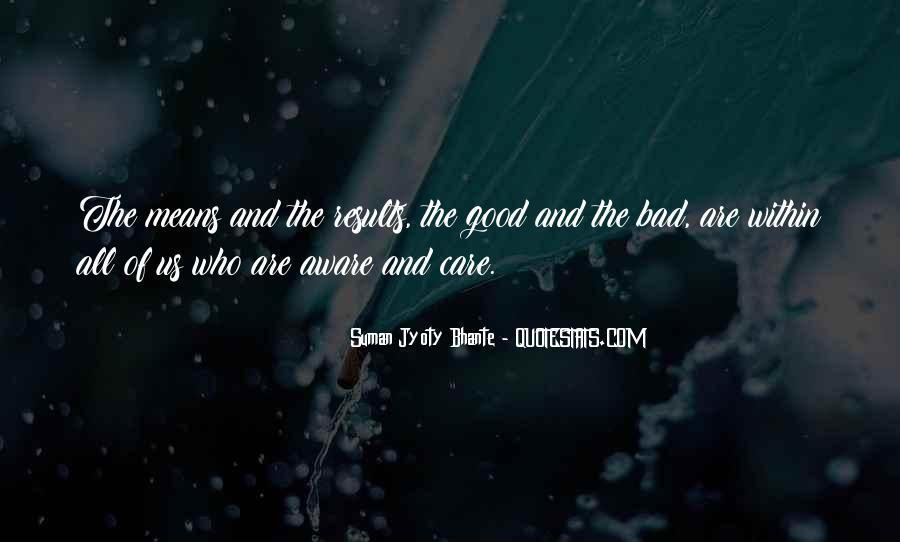 Suman Jyoty Bhante Quotes #1082980