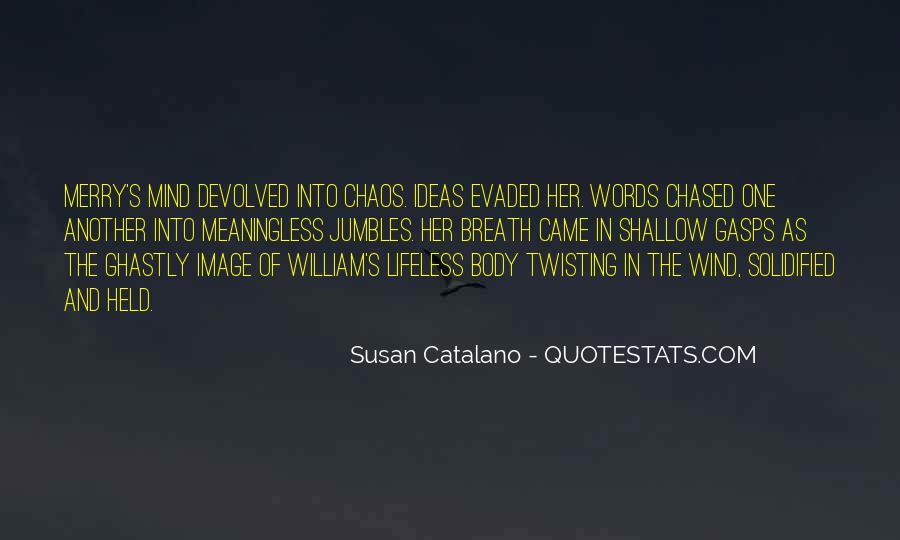 Susan Catalano Quotes #1246175