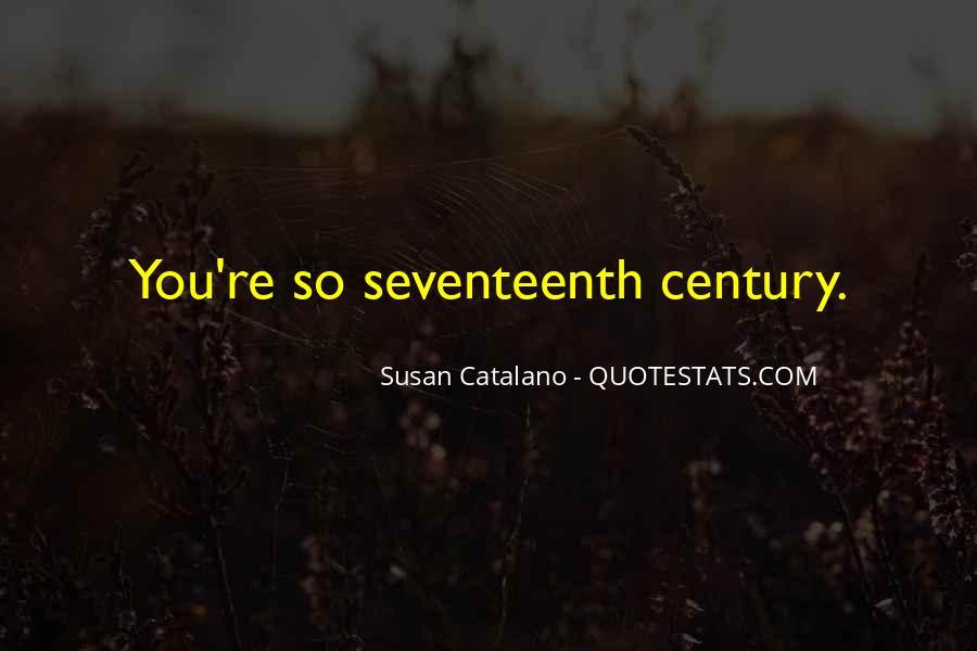 Susan Catalano Quotes #780959
