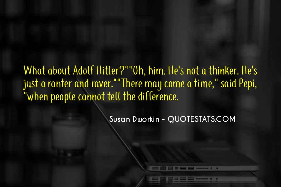 Susan Dworkin Quotes #920724