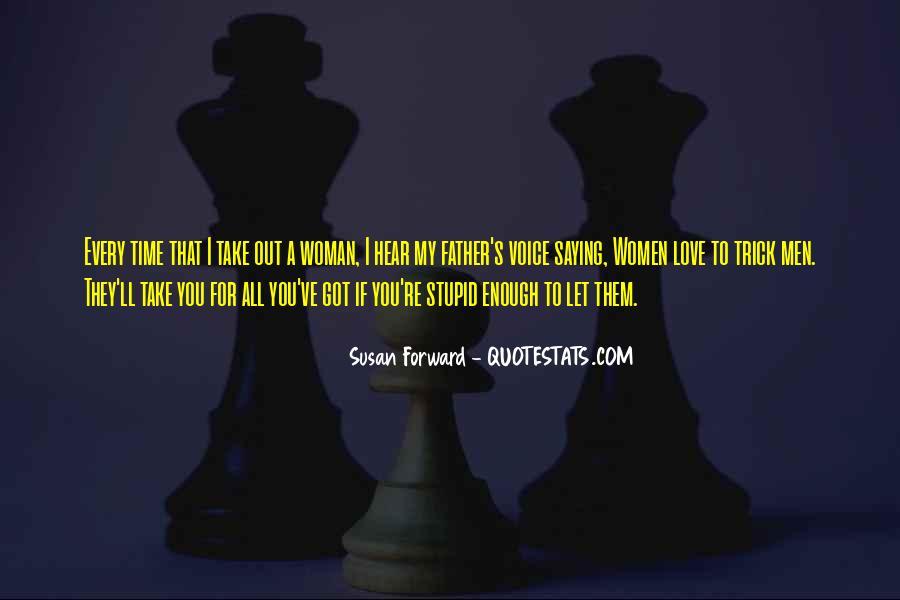 Susan Forward Quotes #1459090