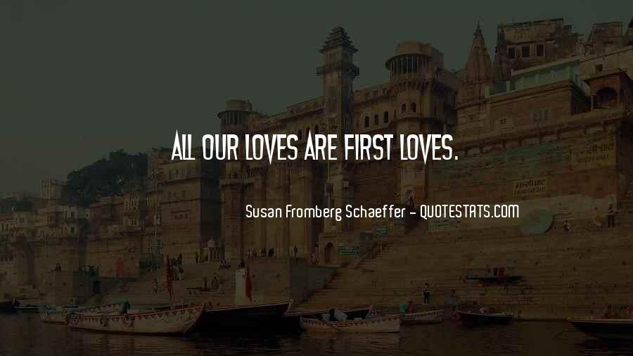 Susan Fromberg Schaeffer Quotes #47854