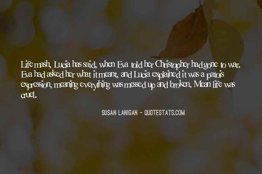 Susan Lanigan Quotes #855824