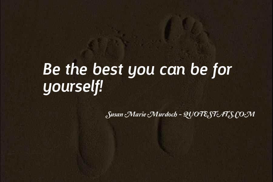 Susan Marie Murdoch Quotes #1225728