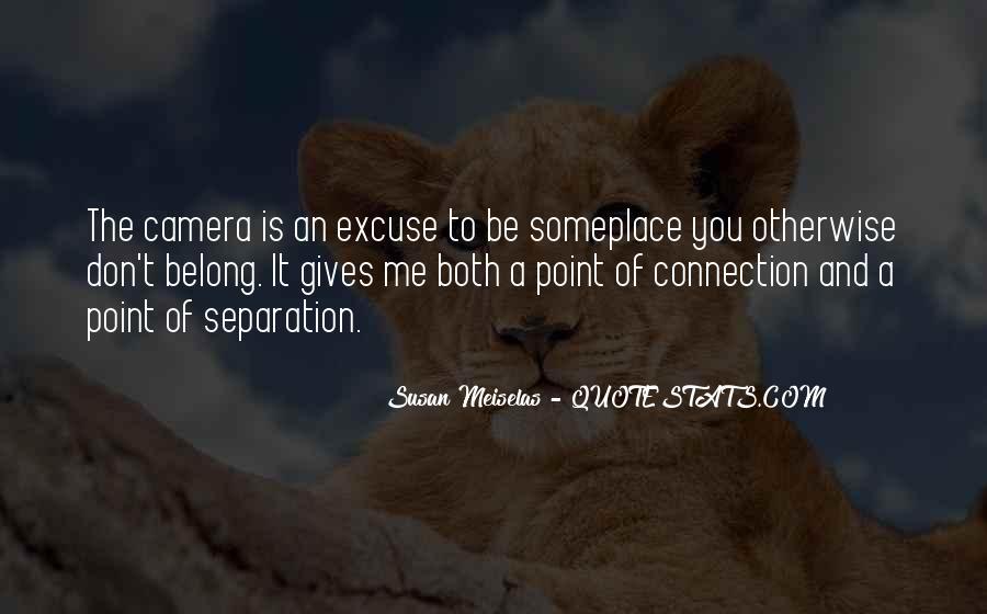 Susan Meiselas Quotes #1345229
