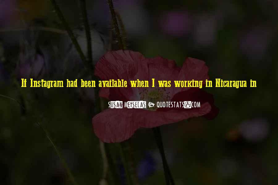 Susan Meiselas Quotes #1523998