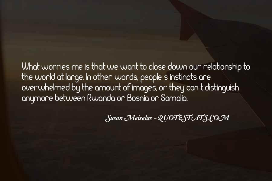 Susan Meiselas Quotes #837327