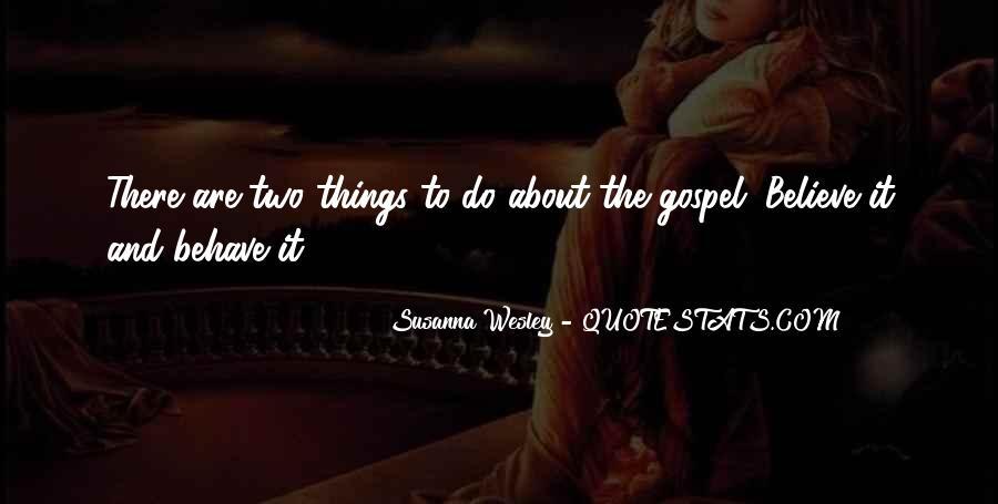 Susanna Wesley Quotes #1770403