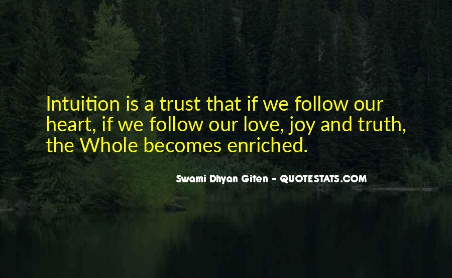 Swami Dhyan Giten Quotes #1119069