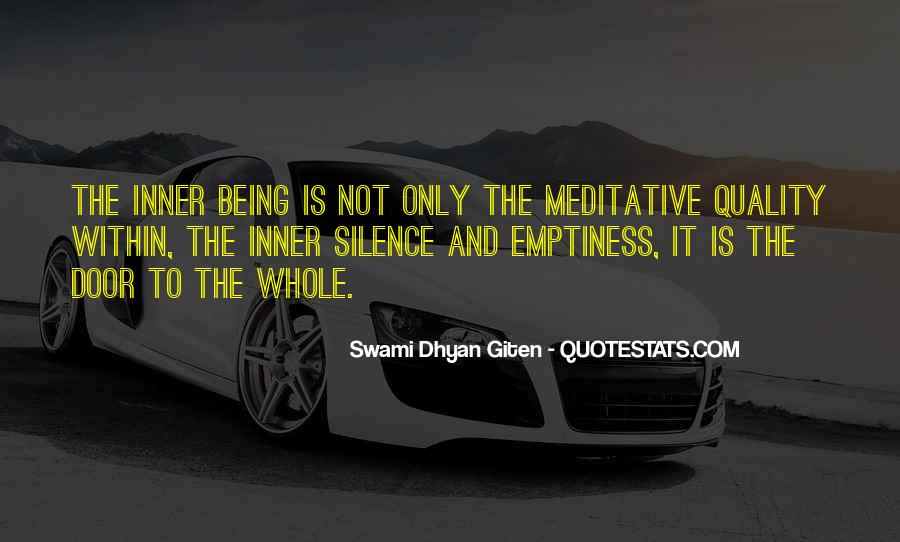 Swami Dhyan Giten Quotes #1201413
