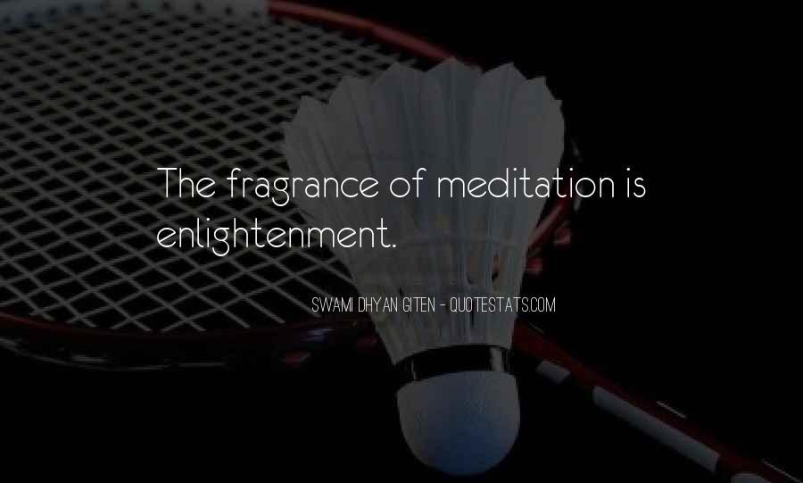 Swami Dhyan Giten Quotes #136814