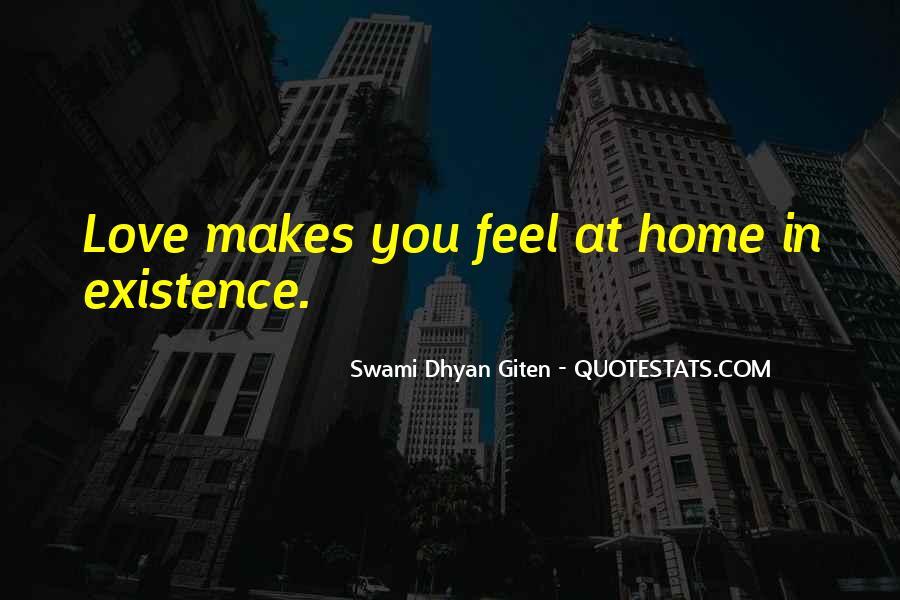 Swami Dhyan Giten Quotes #1490355
