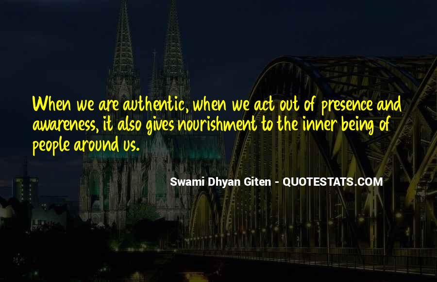 Swami Dhyan Giten Quotes #1652391