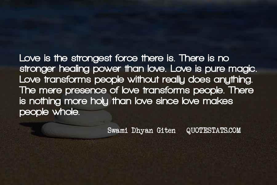 Swami Dhyan Giten Quotes #1652634