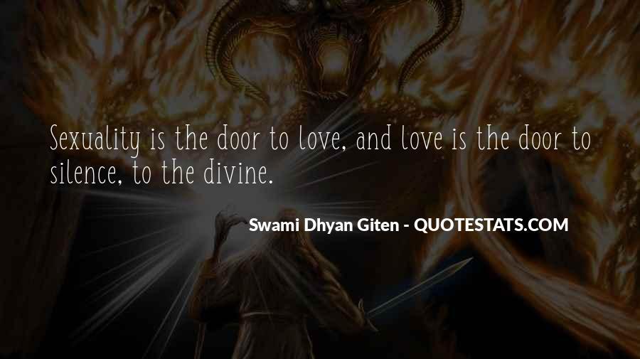 Swami Dhyan Giten Quotes #1700280