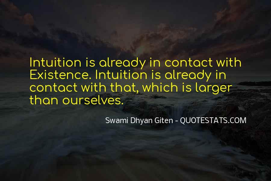 Swami Dhyan Giten Quotes #1759527