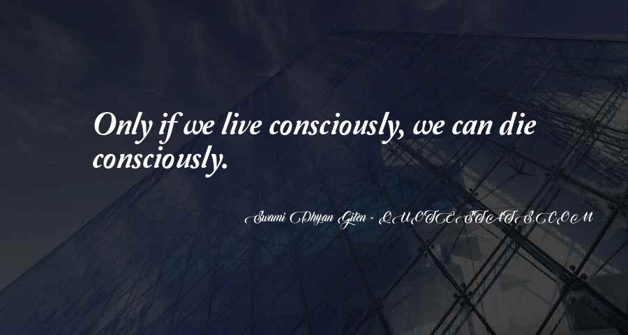 Swami Dhyan Giten Quotes #195472