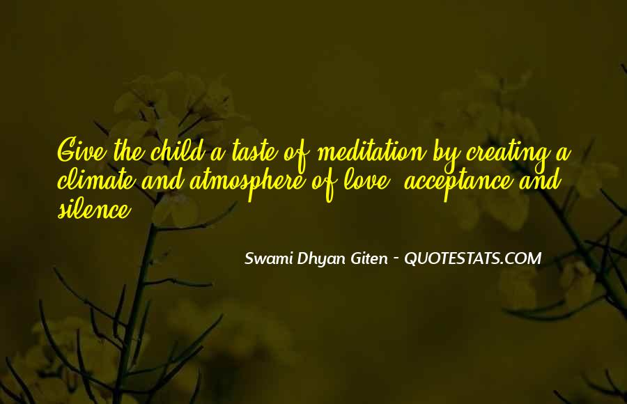 Swami Dhyan Giten Quotes #733965