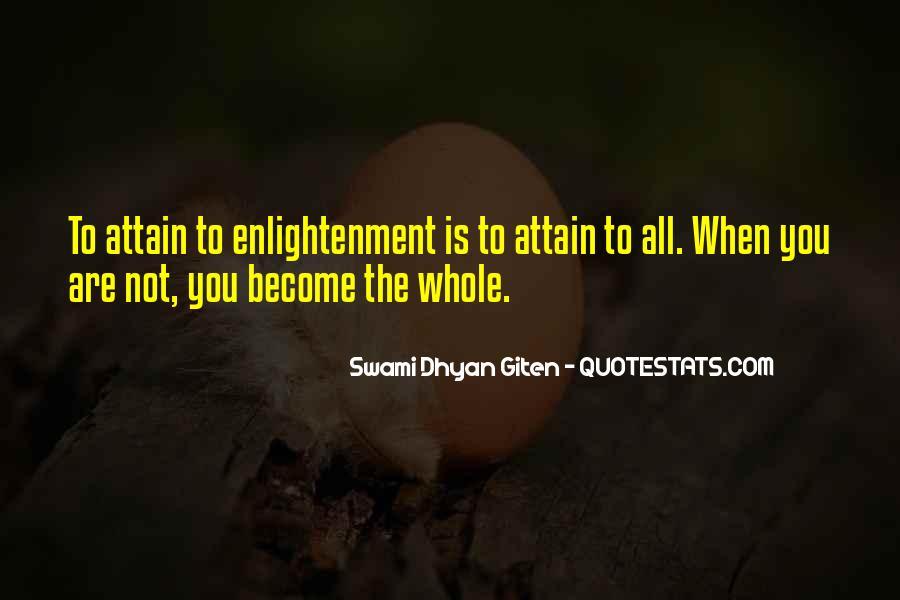 Swami Dhyan Giten Quotes #851727