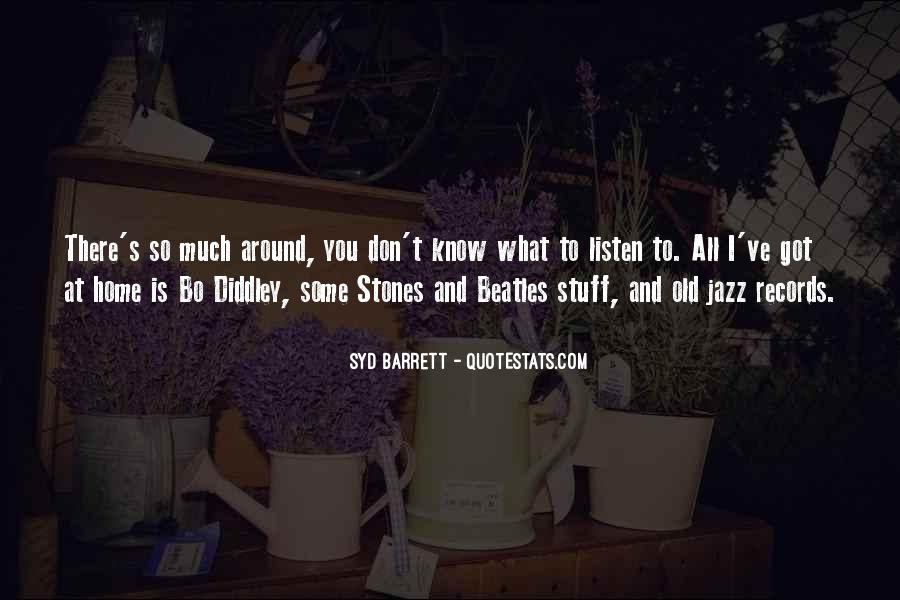 Syd Barrett Quotes #1033110