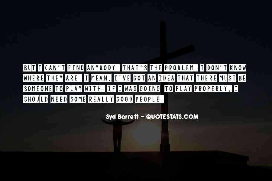 Syd Barrett Quotes #1492902