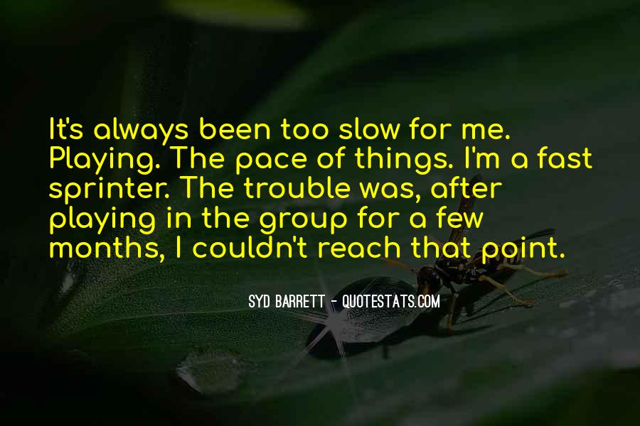 Syd Barrett Quotes #1789647