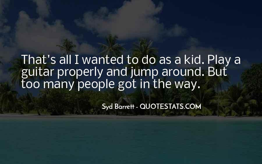 Syd Barrett Quotes #183182