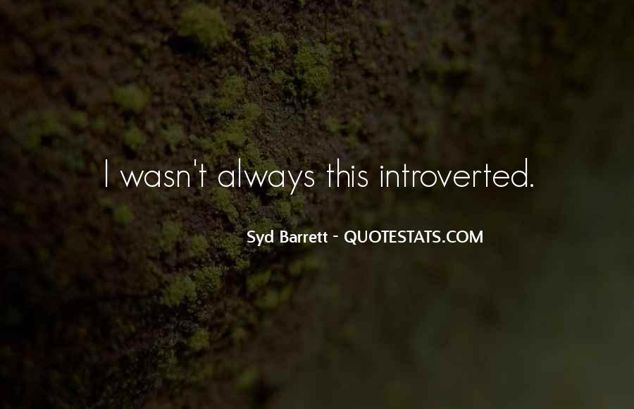 Syd Barrett Quotes #540546